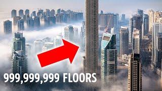 A Billion-Floor Skyscraper, Myth or Reality?