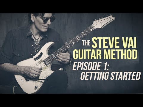 The Steve Vai Guitar Method  Episode 1  Getting Started