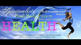 SIM -Health- Jonette Crowley with Soul Body Fusion!