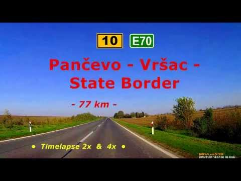 Driving in Serbia. Route 10 (E70): Pančevo - Vršac - State Border. (Timelapse 2x & 4x)