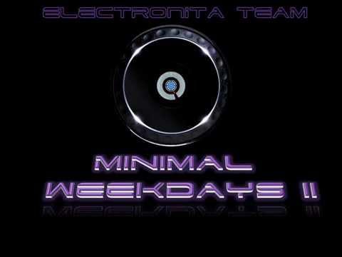 MINIMAL WEEKDAYS SERIES VOL.2 @ ELECTRONITA TEAM (MINIMAL TECHNO MIX 2013.02.09.)