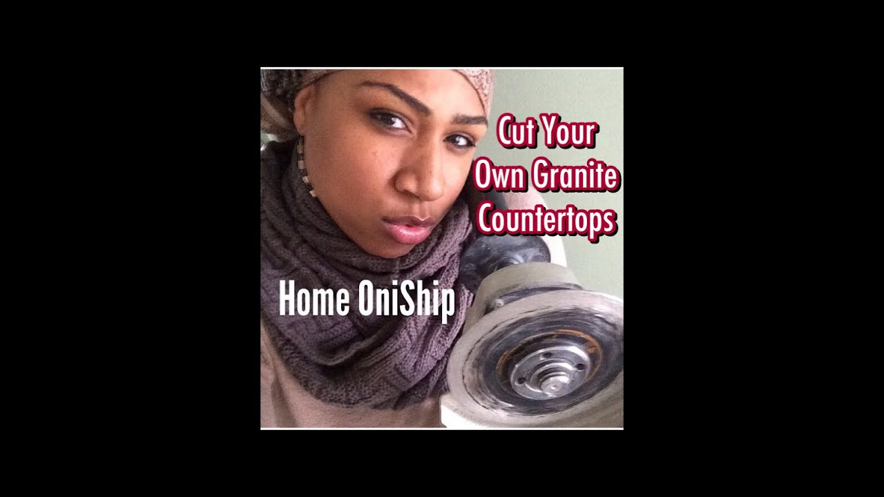 Kiss My Angle Grinder Cut Your Own Granite Countertops