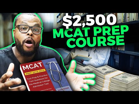 $2,500 for  MCAT PREP Course | Is it worth it?