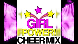 GIRL POWER! CHEER MIX
