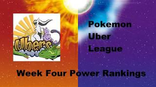 Pokemon Ubers League Power rankings Week 4
