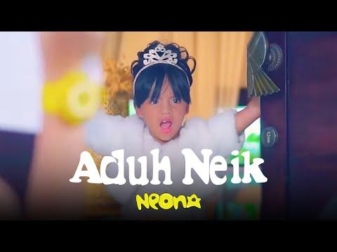 Neona - Aduh Neik   Official Video Clip