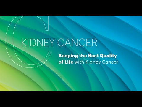 Kidney Cancer: Keeping the Best Quality of Life with Kidney Cancer