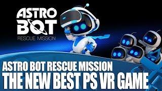 Astro Bot Rescue Mission - PS VR