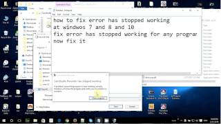 how to fix error program has stopped working windows 10 and 8 and 7