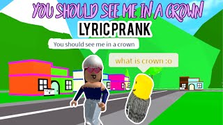 Billie Eilish - you should see me in a crown LYRIC PRANK ON ROBLOX | 2K subscriber special!