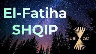Surja El-Fatiha (Shqip) - Mishary Rashid Alafasy