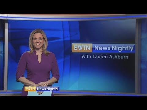 EWTN News Nightly - 2018-05-16 Full Episode with Lauren Ashburn