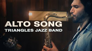 Alto Song  - Triangles Band