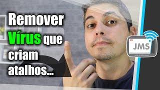 Como Remover Virus que cria Atalhos no Pendrive ou Cartão SD