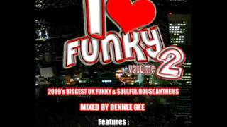 """Bennee Gee """"I Love Funky 2""""  featuring funky dee & migraine skank"""