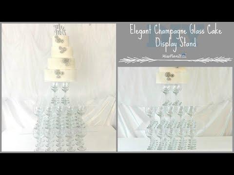 DIY Elegant Wine Glass Cake Display | DIY Cake Stand On A Budget | DIY Tutorial