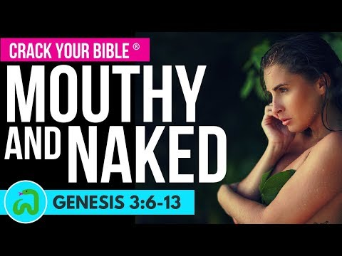 🍃 Adam & Eve were Rebellious, Mouthy & Naked | Genesis 3:6-13