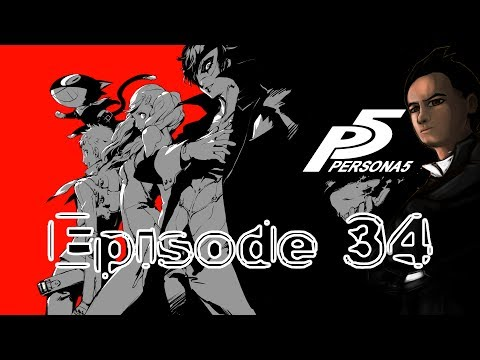 Persona 5 Episode 34 - To Hack or Not To Hack