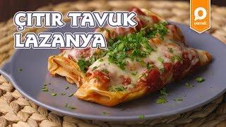 Çıtır Tavuk Lazanya - Onedio Yemek - Pratik Yemek Tarifleri