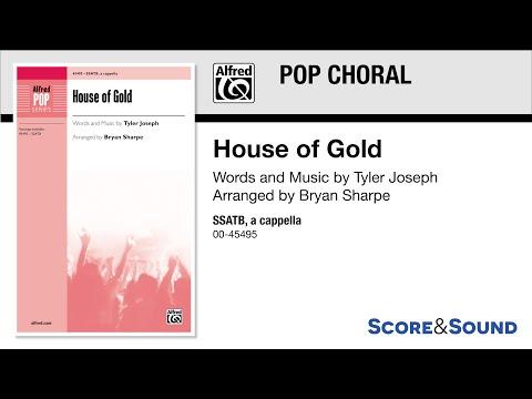 House of Gold, arr. Bryan Sharpe – Score & Sound