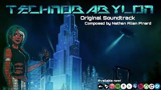 (OFFICIAL) Nathan Allen Pinard - Technobabylon OST (Full Length Soundtrack)