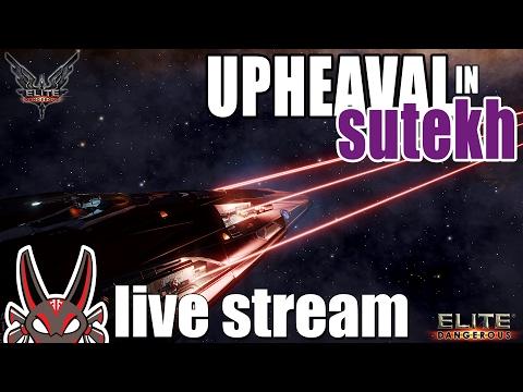 Upheaval in Sutekh | Elite: Dangerous Live Stream