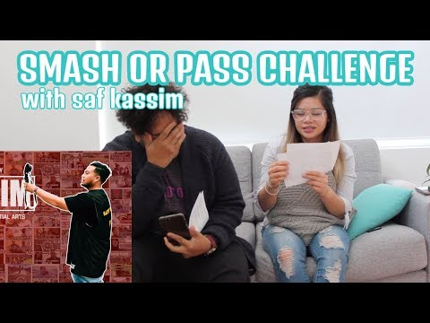 SMASH OR PASS CHALLENGE ft Saf Kassim - YouTube