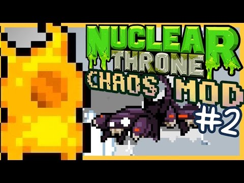 EVERYTHING IS SCORPIONS (Nuclear Throne Chaos Mod 4.1) [#2] - Kakujo
