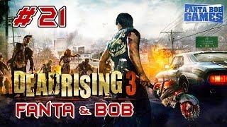Fanta et Bob dans Dead Rising 3 - Ep. 21