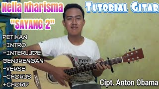 Tutorial Gitar Lagu SAYANG 2 - Nella Kharisma