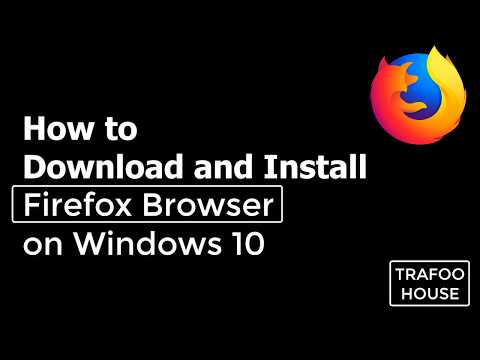 How To Download And Install Firefox Browser On Windows 10