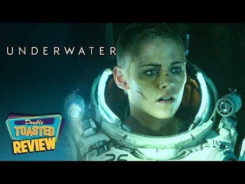 UNDERWATER MOVIE REVIEW   Double Toasted