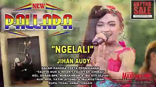 NEWW PALLAP - JIHAN AUDY NGELALI - FULL HD