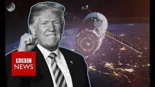 Could Trump's 'Space Force' become a reality? - BBC News