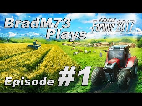 Professional Farmer 2017 - AKA Worst Farming Game in 2016, and probably 2017 too!