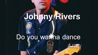 Watch Johnny Rivers Do You Wanna Dance video