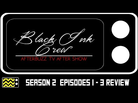 Black Ink Crew: Chicago Season 2 Episodes 1 - 3 Review & After Show | AfterBuzz TV