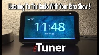 Echo Show 5 - Listen To Radio With Alexa Skills