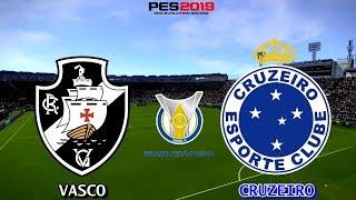 PES 2019 - Vasco x Cruzeiro | Brasileirão 2018 | Gameplay. PS4
