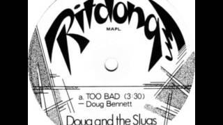 "Baixar Doug And The Slugs - Too Bad (original 7"" version)"