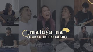 Malaya Na (Dance in Freedom) | Victory Worship