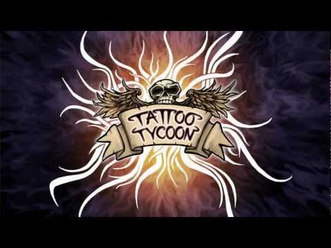 Tattoo Tycoon - Official Gameplay Trailer