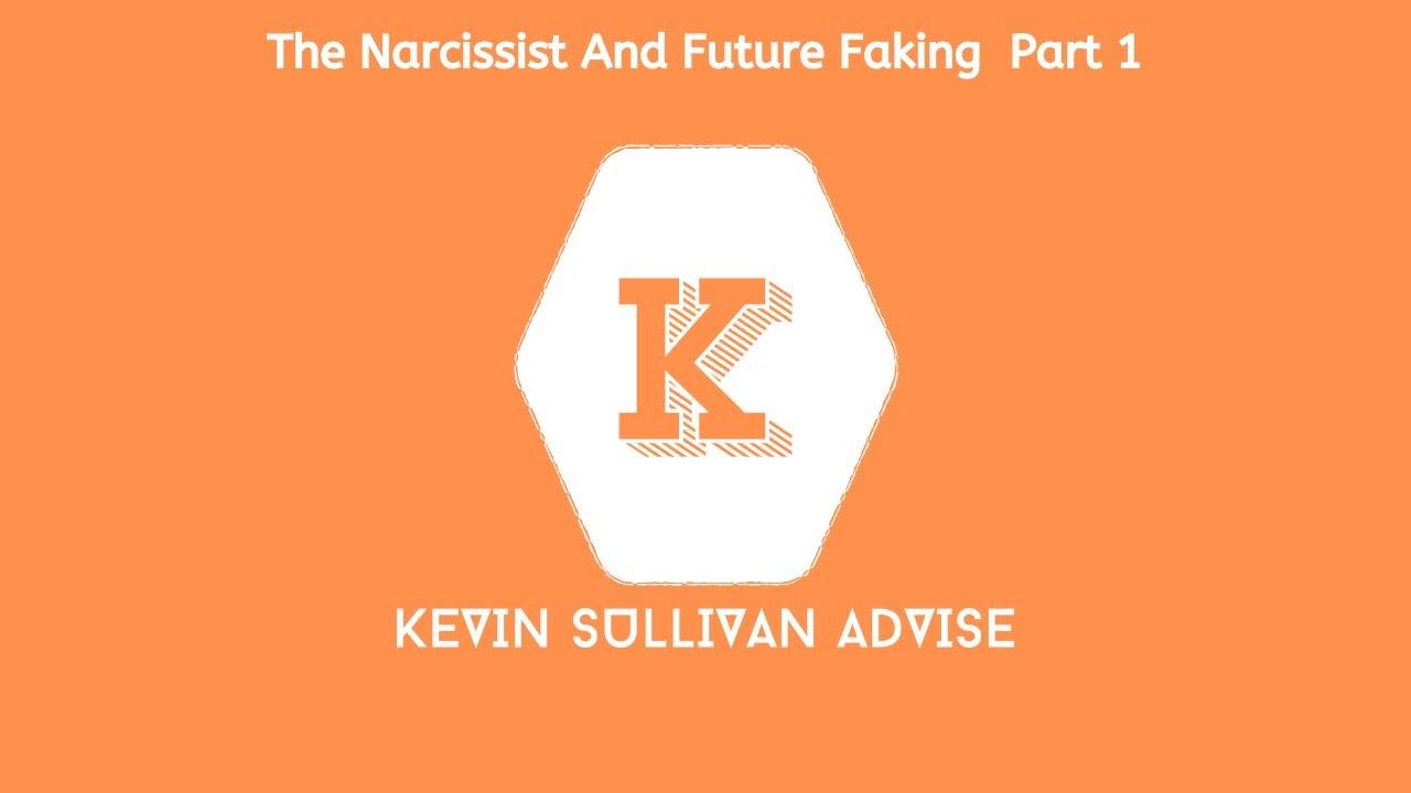 narcissist future faking