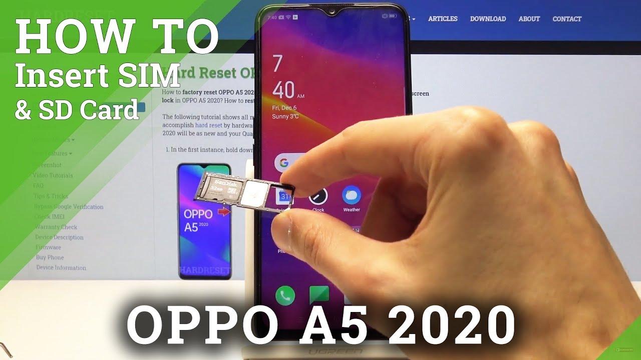 carte sim samsung a5 2020 How to Insert Nano SIM & Micro SD Card in OPPO A5 2020 – SIM & SD