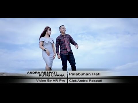Full Album Lagu Minang Andra Respati Ft. Putri Livana ~ Palabuhan Hati