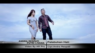 Download lagu Full Album Lagu Minang Andra Respati ft Putri Livana Palabuhan Hati MP3