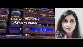 Festival of Lights...Diwali in Dubai 2018...All in Ghazala's Kitchen