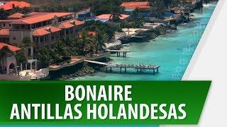 Bonaire / Antillas Holandesas /  Lugares Turísticos / Cosmovision