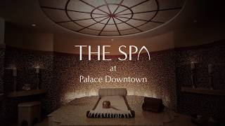 Discover The Spa at Palace Downtown