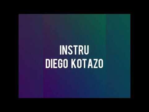 DIEGO KOTAZO INSTRU ( GladiatOR'ZeeR)